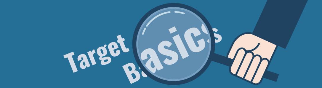 Target Basics